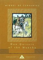 Don Quixote of the Mancha - Miguel de Cervantes