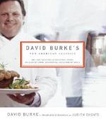 David Burke's New American Classics - David Burke