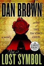 The Lost Symbol : LARGE PRINT EDITION :  LARGE PRINT EDITION - Dan Brown