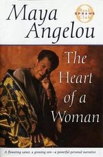 The Heart of a Woman : Oprah's Book Club - Dr Maya Angelou