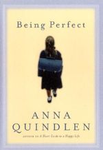 Being Perfect - Anna Quindlen