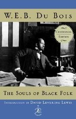 The Souls of Black Folk : Modern Library (Hardcover) - W. E. B. Du Bois