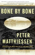Bone by Bone :  Shadow Country Trilogy (3) - Peter Matthiessen