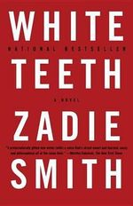 White Teeth : Vintage International (Paperback) - Zadie Smith
