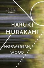 Norwegian Wood : Vintage International (Paperback) - Haruki Murakami