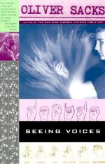 Seeing Voices : A Journey into the World of the Deaf - Oliver W Sacks