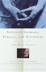 Selected Sermons, Prayers, and Devotions - John Henry Newman