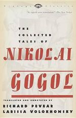 The Collected Tales of Nikolai Gogol : Vintage Bks. - Nikolai Vasilievich Gogol