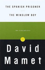 The Spanish Prisoner and Winslow Boy : Vintage Originals - David Mamet