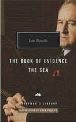 The Book of Evidence, the Sea - John Banville