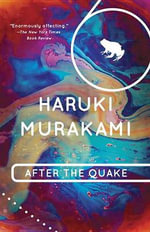 After the Quake : Stories - Haruki Murakami