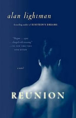 Reunion - Alan Lightman