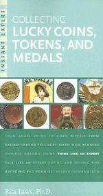 Collecting Lucky Coins, Tokens, and Medals - Rita Laws