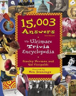 15,003 Answers : The Ultimate Trivia Encyclopedia - Stanley Newman