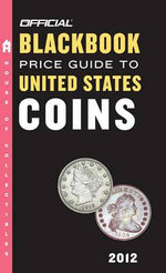 Official Blackbook Price Guide to United States Coins - Marc Hudgeons