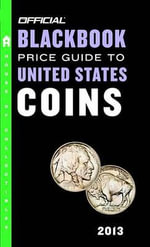 The Official Blackbook Price Guide to United States Coins - Marc Hudgeons