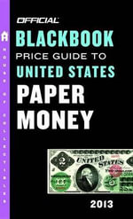 The Official Blackbook Price Guide to United States Paper Money - Marc Hudgeons