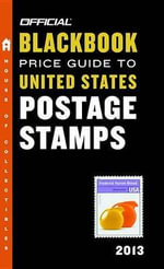 The Official Blackbook Price Guide to United States Postage Stamps - Marc Hudgeons