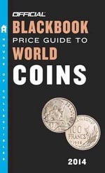 Official Blackbook Price Guide to World Coins 2014 - Tom Hudgeons