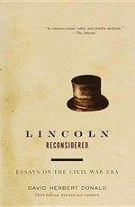 Lincoln Reconsidered : Essays on the Civil War Era - David Herbert Donald