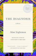 The Diagnosis : Vintage Contemporaries - Alan Lightman