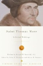 St. Thomas More : Selected Writings - Thomas More