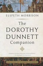 The Dorothy Dunnett Companion - Elspeth Morrison