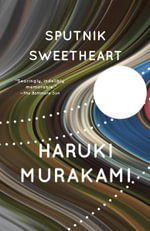 Sputnik Sweetheart : Vintage International (Paperback) - Haruki Murakami