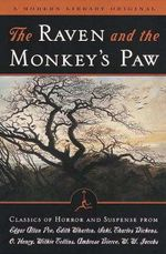The Raven and the Monkeys Paw : Classics of Horror and Suspense from the Modern Library - Edgar Allan Poe