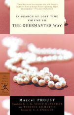 In Search of Lost Time : Guermantes Way v. 3 - Marcel Proust