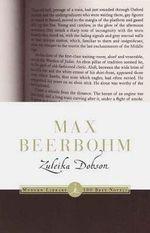 Zuleika Dobson : Modern Library Ser. - Max Beerbohm