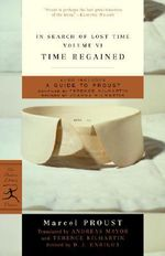In Search of Lost Time : Time Regained v. 6 - Marcel Proust