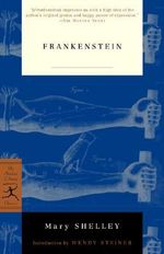 Frankenstein : Or, the Modern Prometheus - Mary Wollstonecraft Shelley