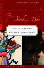The Book of War : Book Of War - Carl Von Clausewitz