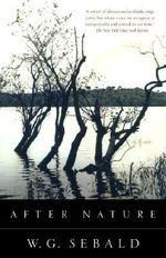After Nature : Modern Library (Paperback) - W. G. Sebald