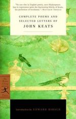Compete Poems and Selected Letters of John Keats : Paperback Classics Ser. - John Keats