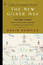 The New Gilded Age : The