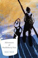 The Adventures of Huckleberry Finn : Modern Library - Mark Twain