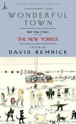 Wonderful Town : New York Stories from the