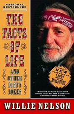 The Facts of Life : And Other Dirty Jokes - Nelson Willie