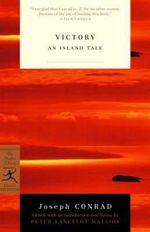 Victory (an Island Tale) : Modern Library classics - Joseph Conrad