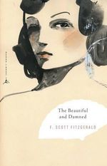 The Beautiful and Damned : Modern Library Classics (Paperback) - F. Scott Fitzgerald