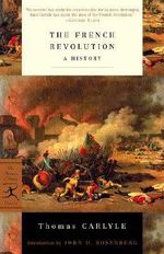 The French Revolution :  A History - Thomas Carlyle