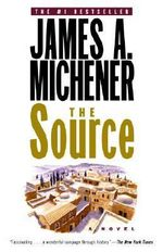 The Source : A Novel - James A. Michener
