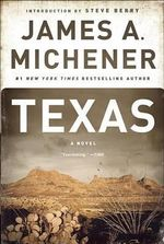 Texas - James A Michener