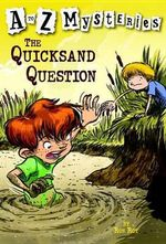 A-Z Mysteries : The Quicksand Question - Ron Roy