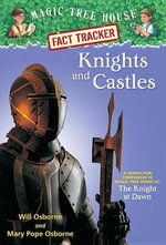 Knights and Castles : Magic Tree House Research Guide : Book 2 - Mary Pope Osborne