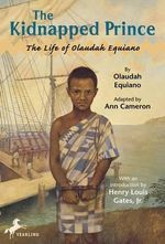 The Kidnapped Prince : The Life of Olaudah Equiano - Olaudah Equiano