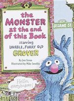The Monster at the End of This Book: Sesame Street : Starring Lovable, Furry Old Grover - Jon Stone