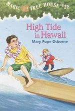 High Tide in Hawaii : Magic Tree House Series : Book 28 - Mary Pope Osborne